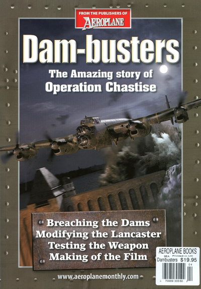 Dam-busters: the amazing story of Operation Chastise, 2013, Aeroplane Monthly