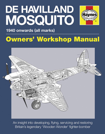 "De Havilland Mosquito Manual: 1940 onwards (all marks) an insight into developing flying servicing and restoring Britain's legendary ""Wooden Wonder"" fighter-bomber by Jonathan Falconer & Brian Rivas"