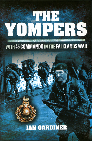 The Yompers: with 45 Commando in the Falklands War by Ian Gardiner with jacket design by Jon Wilkinson