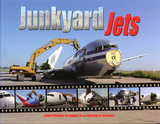 Junkyard Jets by James Douglas Scroggins III and Nicholas A. Veronico (front cover)