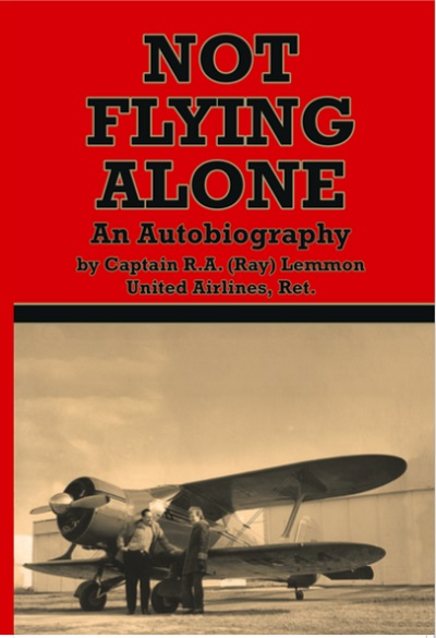 blog Not Flying Alone by Capt. R.A. Lemmon