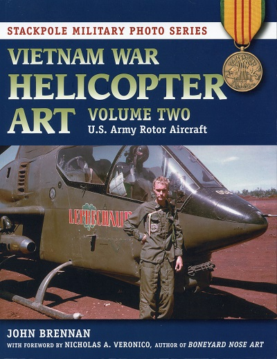 Vietnam Helicopter Art: U.S. Army Rotor Aircraft Volume 2, by John Brennan