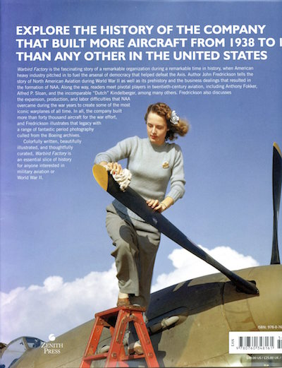 Warbird Factory: North American Aviation in World War II by John M. Fredrickson back cover (showing quality of the many color images)