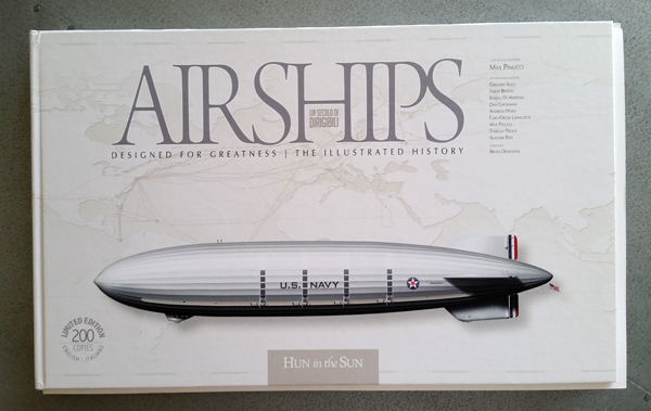 Airships: Designed for Greatness | The Illustrated History by Max Punucci