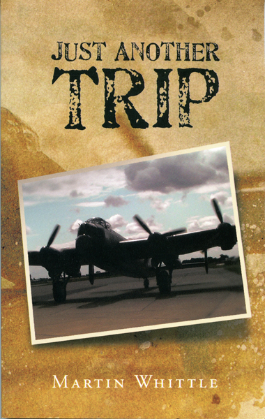 Just Another TripbyMartin Whittle—AuthorHouse UK image