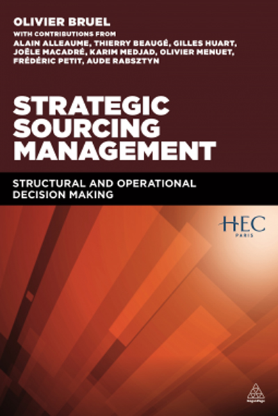 Strategic Sourcing Management: Structural and operational decision-making by Olivier Bruel