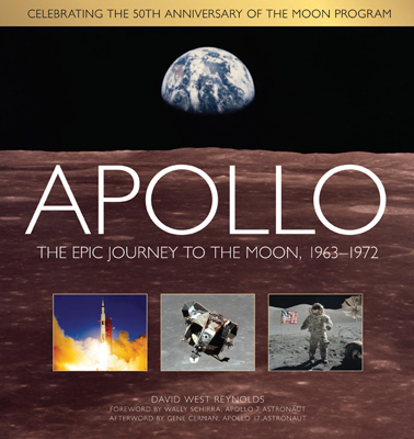 Apollo: the epic journey to the Moon, 1963–1972 by David West Reynolds