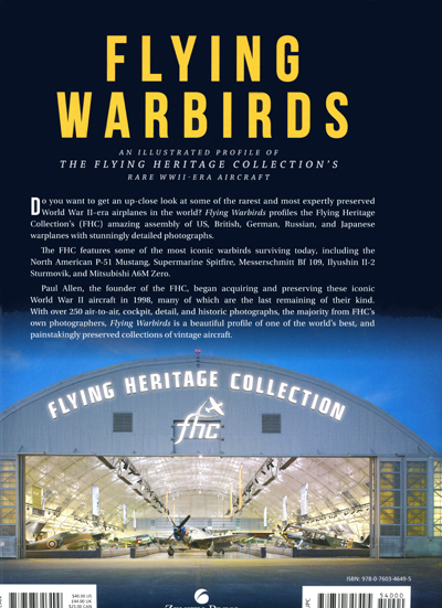 Flying Warbirds: an illustrated profile of the Flying Heritage Collection's rare WWII-era aircraft (rear cover) by Cory Graff with Flying Heritage Collection photo