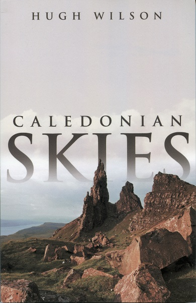 Caledonian Skies by Hugh Wilson