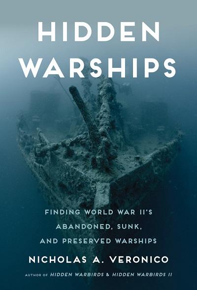 Hidden Warships by Nicholas A. Veronico Zenith Press photo