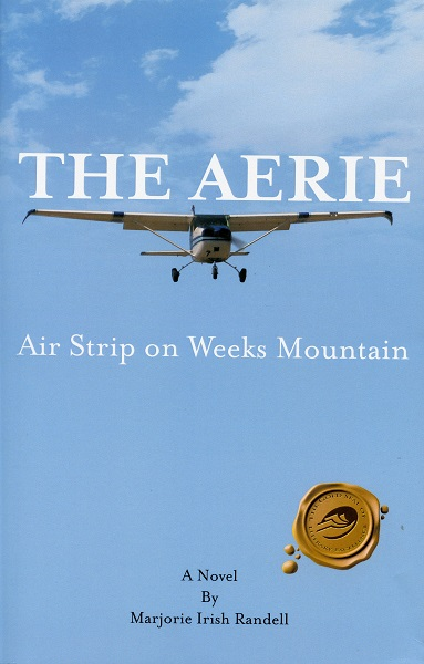 The Aerie_Air Strip on Weeks Mountain by Marjorie Randell