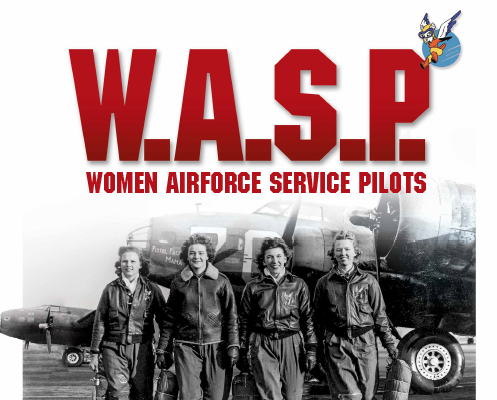 W.A.S.P. Women Airfare Service PilotsW.A.S.P. The Movie art